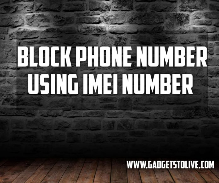block mobile number using imei